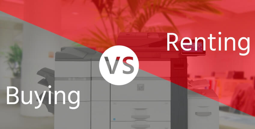 Advantages of Renting vs Buying Office Automation Equipment